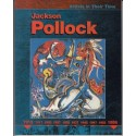 Jackson Pollock. Artists in Their Time