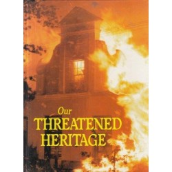 Our Threatened Heritage (Signed)