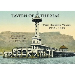 Tavern of the Seas - The Unseen Years 1935-1955