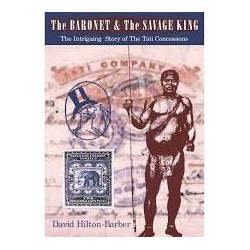 The Baronet and the Savage King - The Intriguing Story of the Tati Concession