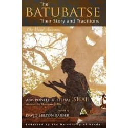 The Batubatse, Their Story and Traditions