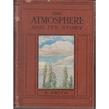 The Atmosphere and Its Story
