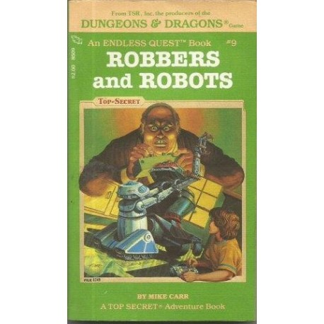 Endless Quest 9 - Robbers and Robots (Choose Your Own Adventure D&D)