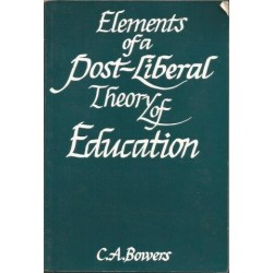 Elements Of A Post-Liberal Theory Of Education