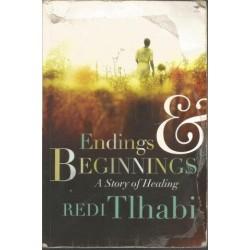 Endings and Beginnings - A Story of Healing