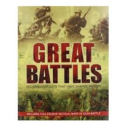 Great Battles - Decisive Conflicts that have Shaped History