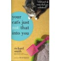 Your Cat's Just Not That Into You: What Part Of Meow Don't You Understand?