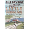 The Road to Little Dribbling: More Notes From a Small Island
