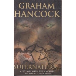 Supernatural: Meetings With The Ancient Teachers Of Mankind