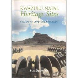 Heritage Sites Of Kwazulu-Natal: A Guide to Some Great Places