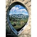 Holistic Holidays In South Africa
